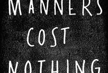 Manners, empathy, sympathy and self esteem / Käytöstavat kunniaan ja hyvän itsetunnon tukeminen