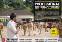 Photography Courses / Creative Hut Institute of Photography and Film is situated at Mattakkara,Kottayam. The institute offers variety of courses in Photography.  http://www.creativehut.org