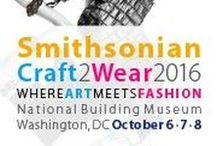 2016 Craft2Wear Artists / Creations from 2016 Smithsonian Craft2Wear Artists - all Made in America! October 6-8 National Building Museum, Washington, DC