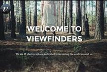ViewFinders / We are 15 photographers dedicated to recording the world around us.