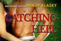 Catching Hell -- Diamond Brides 2 / People, places, and things from CATCHING HELL, the second volume of the Diamond Brides Series (May 2014)
