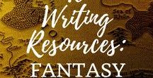 """Writing: Fantasy / """"Fantasy is hardly an escape from reality. It's a way of understanding it."""""""