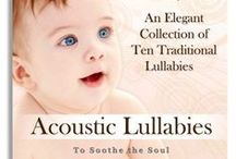 Baby Lullabies and Personalised Lullabies / A collection of baby lullabies and personalised baby lullabies