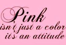 Pink / Girly, girly