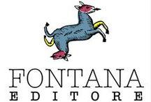 Fontana Editore - Fontana Publisher / Piccolo editore di grandi libri e ebook Little publisher, great books and ebooks