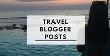 Travel Blogger Posts / Follow for great travel blogs and travel posts