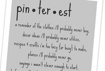 Because of PIN-PUSHER PAM... / Dedicated to the wonderful lady who turned me on to Pinterest.  I've been chasing the thrill since my first PIN...