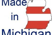 Michigan Made ~ Mitten Pride / Buy Michigan Made products and support our local economy.   / by Coldwell Banker Mt. Pleasant MI Homes