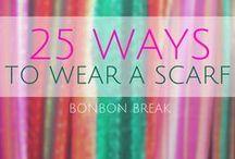 Scarf Ideas / by Nancy Herrington