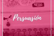 Persuasión / Trucos de escritura persuasiva para vender más y mejor tus productos y servicios online.