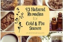 Natural Remedies / Natural and Homemade remedies for what ails you