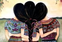 Sororidade / Because we are all sisters.