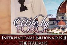 Wife by Force / First of the Italian Billionaires series