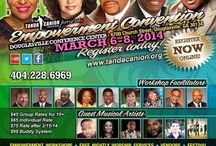 Empowerment Convention 2014 / Get empowered! Make more dreams come true! Enhance your leadership and relationship skills! Discover new technology! Get organized! Day sessions and seminars are reserved for registered convention attendees only. General and evening sessions are FREE and open to the general public. March 6 - 8, 2014 • Douglasville Conference Center • 6700 Church Street, Douglasville, GA 30134