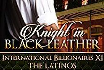 Knight in Black Leather / 2nd in the Latino Billionaire series