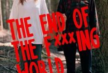 ❥ The end of the f***ing world