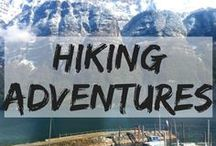 Hiking Adventures / Hiking Adventures around the world. hikes | hiking | hiking adventures | hiking travel guides | best hikes in Europe | hiking abroad | hiking tips