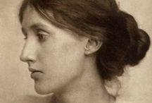 Virginia Woolf / ''Η λογοτεχνία σαπίζει από τα ναυάγια των ανθρώπων που έδιναν, πέρα από κάθε λογική, σημασία στη γνώμη των άλλων.''