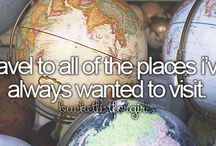 bucket list / Things I wanna do before I die