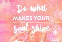 Soul Stirring Branding Inspirational Quotes / Beautiful Inspiration for your Soulful and Authentic Small, Heart Centred Business. Inspirational quotes.