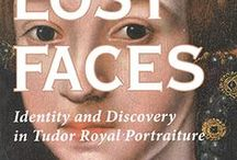 'Lost Faces: Identity and Discovery in Tudor Royal Portraiture' / EXHIBITION 2007