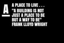 "IDCAPTION | A Place To Live / Welcome here! ""A Place To Live"" is a collective board to explore the mutation of environmental and architectural landscape. As an introduction to my architecture serial I wanted this board to be the first divider of the 5 boards sequence...through the quote from Frank Lloyd Wright: « A building is not just a place to be but a way to be ». Thanks guys for sharing!"