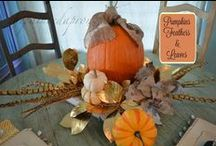 Thanksgiving Tablescapes / Table decor ideas