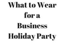 What to Wear ideas / What to Wear ideas for any event in your life; Weddings, Interviews, High School Reunions, Holiday Parties, and more!