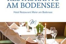 Restaurants am Bodensee / Eine große Anzahl an Restaurants am Bodensee servieren kulinarische Highlights aus heimischer oder internationaler Küche.