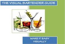 Visual Bartender Guide / Your go to handbook for cocktail recipes.
