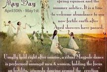 Beltane / Beltane traditions, rituals and spells.
