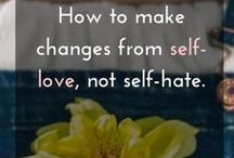 Body Love + Radical Self-Acceptance