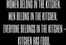 everyone belongs in the kitchen.