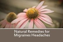 Migraines / Natural Remedies and information about Headaches and Migraines.