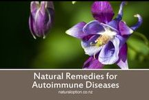 Autoimmune Diseases / Natural Remedies and information about Autoimmune Diseases