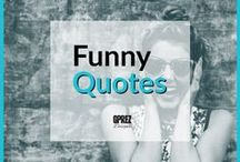 Funny Quotes / Some funny quotes to get you thru the day. I love how people can get pretty clever with their quotes.