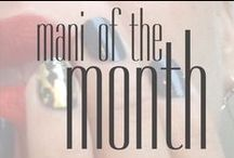 BUFF MANI OF THE MONTH / OUR FEATURED MANICURES EACH MONTH