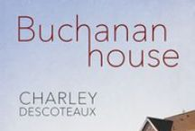 Buchanan House / Contemporary Male-Male Romance, now available from Dreamspinner Press!
