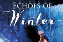 Echoes of Winter / YA collection of winter tales, to be released November 27!