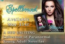 Spellbound / A paranormal young adult novella collection, to be released in May 2016!