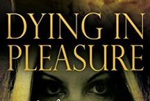 Dying in Pleasure / My first full length novel, an erotic, paranormal historic novel set in Pompeii before the eruption of Vesuvius.  Available now on Kindle and Kindle Unlimited, and on Nook.