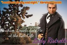 Abraham Lincoln Eats Pie at the Kali Café / An Action Figure erotic novella available now at Amazon for .99c!