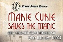 Marie Curie Saves the Titanic