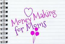 Money Making for Moms / Inspiring ideas MAKING and SAVING money. Why? Because a penny saved a penny earned! Find ways you can earn an income from home!