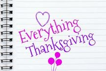 Everything Thanksgiving!