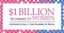 Avon Foundation For Women / Since its inception in 1955, the fundamental mission of the Avon Foundation for Women has been to promote or aid charitable, scientific, educational, and humanitarian activities, with a special emphasis on those activities that improve the lives of women and their families.  In its work to realize those aspirations, the Foundation's current mission focus is to lead efforts to eradicate breast cancer and end domestic and gender violence. Learn more at avonfoundation.org.