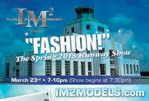IM2 Fashion Show Posters / A collection of #posters promoting Illusion Model Management #fashionshows (past and present).
