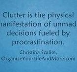 Quotes about Organizing / Find more inspirational quotes about organizing on our website... https://www.OrganizeYourLifeAndMore.com/inspirational-quotes.html