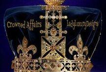 CROWNED AFFAIRE / #Luxury #Crowns #Tiara  #LadyLuxuryDesigns / by LADY LUXURY DESIGNS™