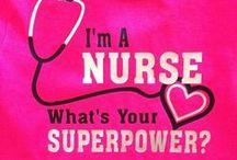 Nurse / by Sunflower Daisy